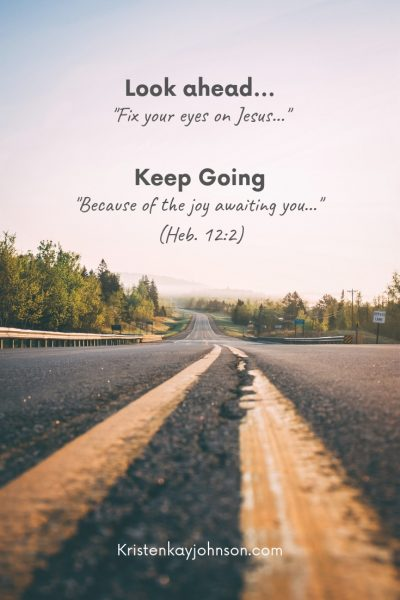 Look Ahead and Keep Going