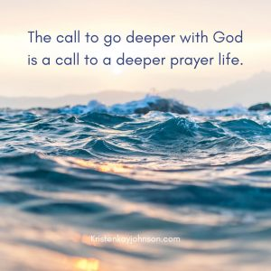 deeper, prayer, pray, God