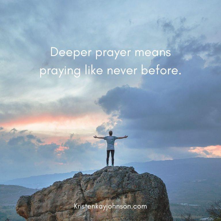 Praying Like Never Before
